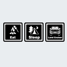 Eat Sleep Land Cruiser Decal Stickers Funny Cool Creative