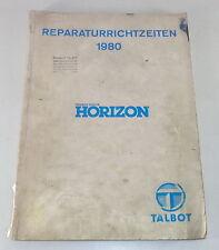 Reparaturrichtzeiten Chrysler/Talbot-Simca Horizon Stand 1980