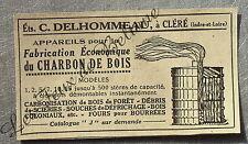 Publicité Fabrication charbon de bois Delhommeau Clere    french advert