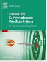 Heilpraktiker für Psychotherapie - Mündliche Prüfung von Rudolf Schneider