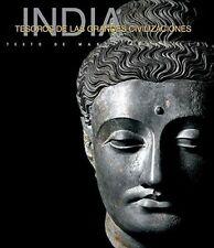 India: Tesoro De Las Grandes Civilizaciones/ Treasure of Ancient Civilizations