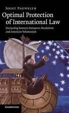 Optimal Protection of International Law: Navigating between European Absolutism