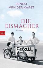van der Kwast, Ernest - Die Eismacher: Roman .