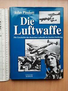 Die Luftwaffe deutschen buche GERMANY WWII AIR FORCE AVIATION BOOK JOHN PIMLOTT