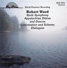 Robert Ward - Sixth Symphony · Appalachian Ditties and Dances