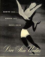 Luxuary New York * DOVE SKIN UNDIES * US-ADVERTISING 1947
