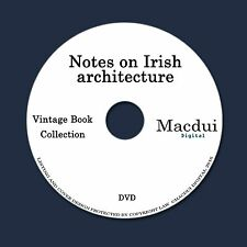 Notes on Irish architecture by E R W Dunraven, M Stokes 2 PDF E-Books 1Data DVD