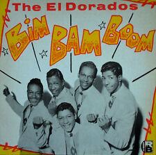 THE EL DORADOS - BIM BAM BOOM - CHARLY R&B - FRENCH PRESSING - 1981 LP - 16 TRAX