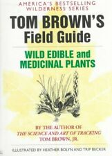 Tom Brown's Guide to Wild Edible and Medicinal Plants, Paperback by Brown, To...