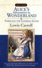 Alice's Adventures in Wonderland and Through the Looking Glass Signet Classics