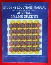 Student Solutions Manual for Kaufmann & Schwitters Algebra ~ 7th Ed 0534400337