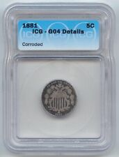 1881 Shield Nickel, Scarce Low Mintage Date, ICG Good Details