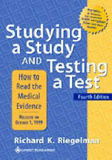 Studying a Study and Testing a Test: How to Read the Medical Evidence, Riegelman