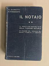 Manuale del notaio di A. Garetti - G.V. Biancotti Manuali Ed. Hoepli 1933