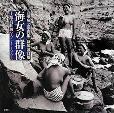 New Ama PhotoBook, Ama People 1 Ama No.Gunzo 1 JAPAN 2012 Yoshiyuki Iwase �—/Trac