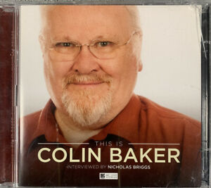 This is Colin Baker - Interview By Nicholas Briggs - AUDIO CD CONDITION VG EBO3