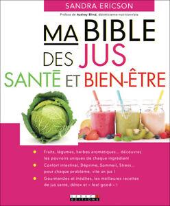 MA BIBLE DES JUS SANTE ET BIEN ETRE - SANDA ERICSON