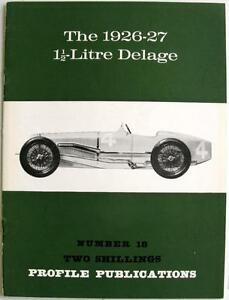 DELAGE 1 1/2 LITRE 1926-27 Car Profile Publications No. 18
