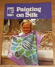 PAINTING ON SILK by PIERRE BRAUNDET 1984 64PG PB