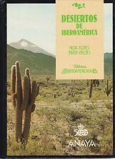 Desiertos de Iberoamérica (farbig illustriert)   1989