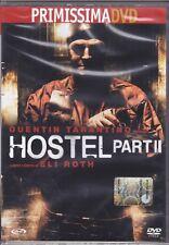Dvd **HOSTEL ~ PART II** presenta Quentin Tarantino nuovo 2007