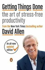 Getting Things Done: The Art Of Stress-Free Productivity: By David Allen