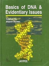 Basics of DNA & Evidentiary Issues