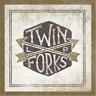 Twin Forks LP (UK IMPORT) CD NEW