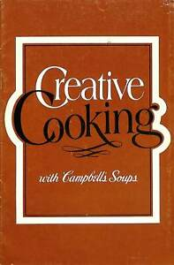 Creative Cooking With Campbells Soups Booklet Recipes Cookbook 1979 CPD31