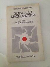 CHRISTINA TOMSHINSKY - GUIDA ALLA MACROBIOTICA