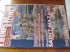 µ? Revue Champs de Bataille n°9 Saint Nazaire 1942 Waffen Torres Vedras 1810