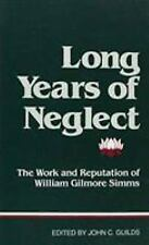 """""""Long Years of Neglect"""": The Work and Reputation of William Gilmore-ExLibrary"""