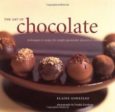 The Art of Chocolate: Techniques and Recipes for S