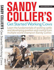 Sandy Collier Get Started Working with Cows Horse training DVD