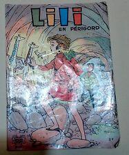L'Espiègle Lili en Périgord 1971 Edition originale