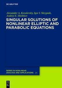 Singular Solutions of Nonlinear Elliptic and Parabolic Equations