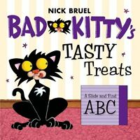 Bad Kittys Tasty Treats: A Slide and Find ABC by Nick Bruel