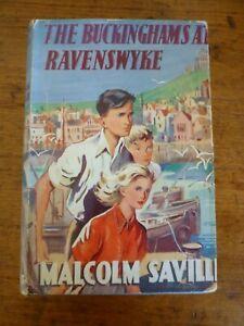 Malcolm Saville: The Buckinghams at Ravenswyke. Hardback 1st edn 1952