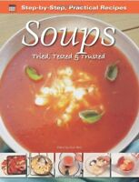 Step-by-Step Practical Recipes: Soups,Gina Steer