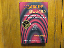 THEODORE ROCKWELL(Died-2013)Signed Book(CREATING THE NEW WORLD-'04 Edit Hardback