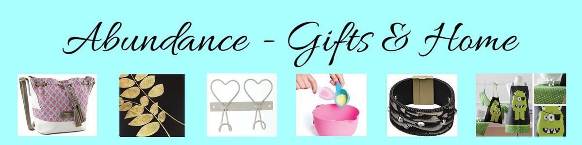 Abundance-Gifts and Home
