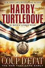 Coup D'Etat (War That Came Early (Del Rey Hardcover)) by Turtledove, Harry Book