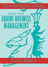 Equine Business Management (Essential Equine Studies) by Julie Brega | Paperback