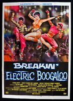 Werbeplakat Breakin' Electric Boogaloo Lucinda Dickey Michael Jan Ventura M298