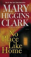 No Place Like Home by Mary Higgins Clark (2006, Paperback) 4X-77