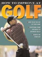 NEW How to Improve at Golf (How to Improve At..... 9780778735892 by Parks, Peter