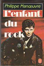 Philippe Manoeuvre - L'enfant du rock - biographie
