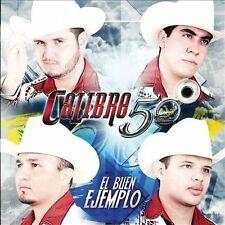 El Buen Ejemplo, Calibre 50, Good