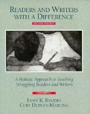 Readers and Writers with a Difference: A Holistic Approach to Teaching Strugglin