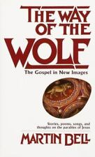 Way of the Wolf by Martin Bell (The Gospel in New Images)(1983, Paperback) GG628
